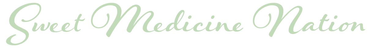 Sweet Medicine Nation Logo